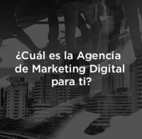 Agencia de Marketing Digital en México: Pasos para contratar.