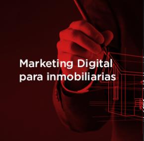 Marketing Digital para inmobiliarias: Cómo evaluar tu estrategia.