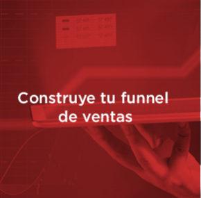 ¿Cómo construir un funnel de ventas? Aumenta las ventas de tu empresa.
