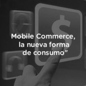 ¿Qué es Mobile Commerce? Aprende más sobre esta  estrategia de marketing.