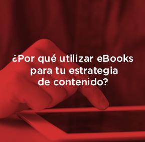 Qué es un eBook y cómo puedes utilizarlo en tu estrategia de contenido.