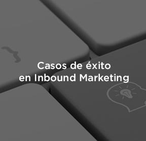 Casos de éxito de Inbound Marketing: Descubre todo sobre esta estrategia.