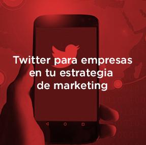 Cómo utilizar Twitter para empresas y cuáles son sus ventajas.