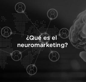 La importancia de Neuromarketing en tu estrategia digital.