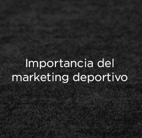 ¿Qué es el marketing deportivo y por qué es importante?