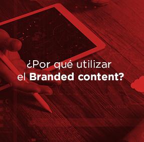 Branded content: ¿Qué es y cuáles son sus ventajas?