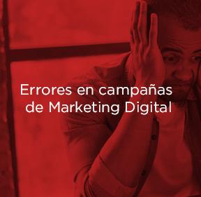 Los errores más comunes en campañas de marketing digital